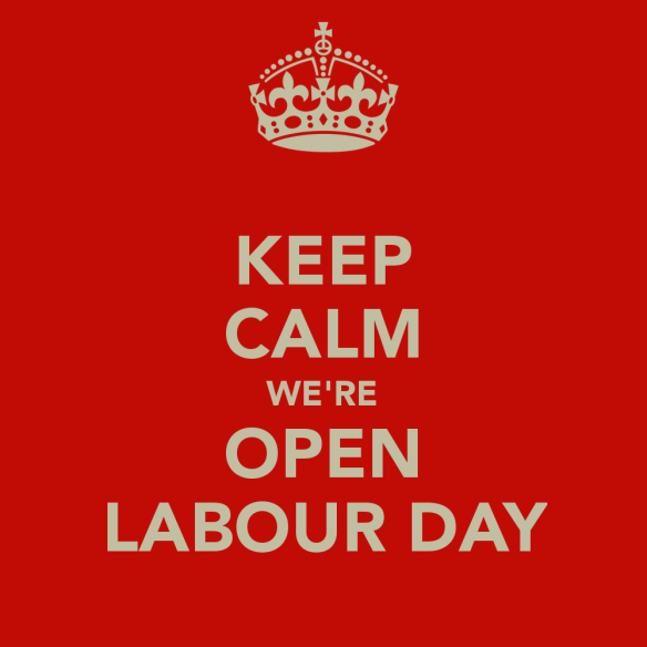 keep-calm-we-re-open-labour-day